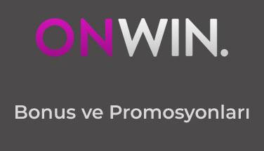 Onwin Bonus ve Promosyonları